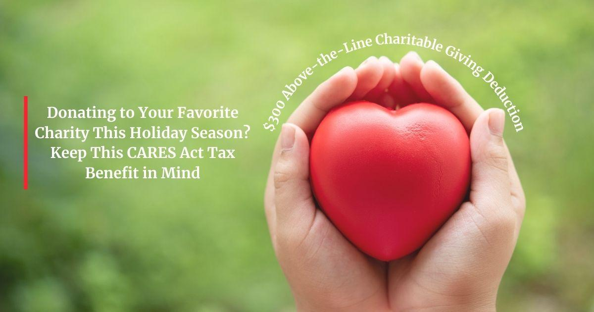Keep This CARES Act Tax Benefit in Mind When Donating to Your Favorite Charity This Holiday Season Thumbnail