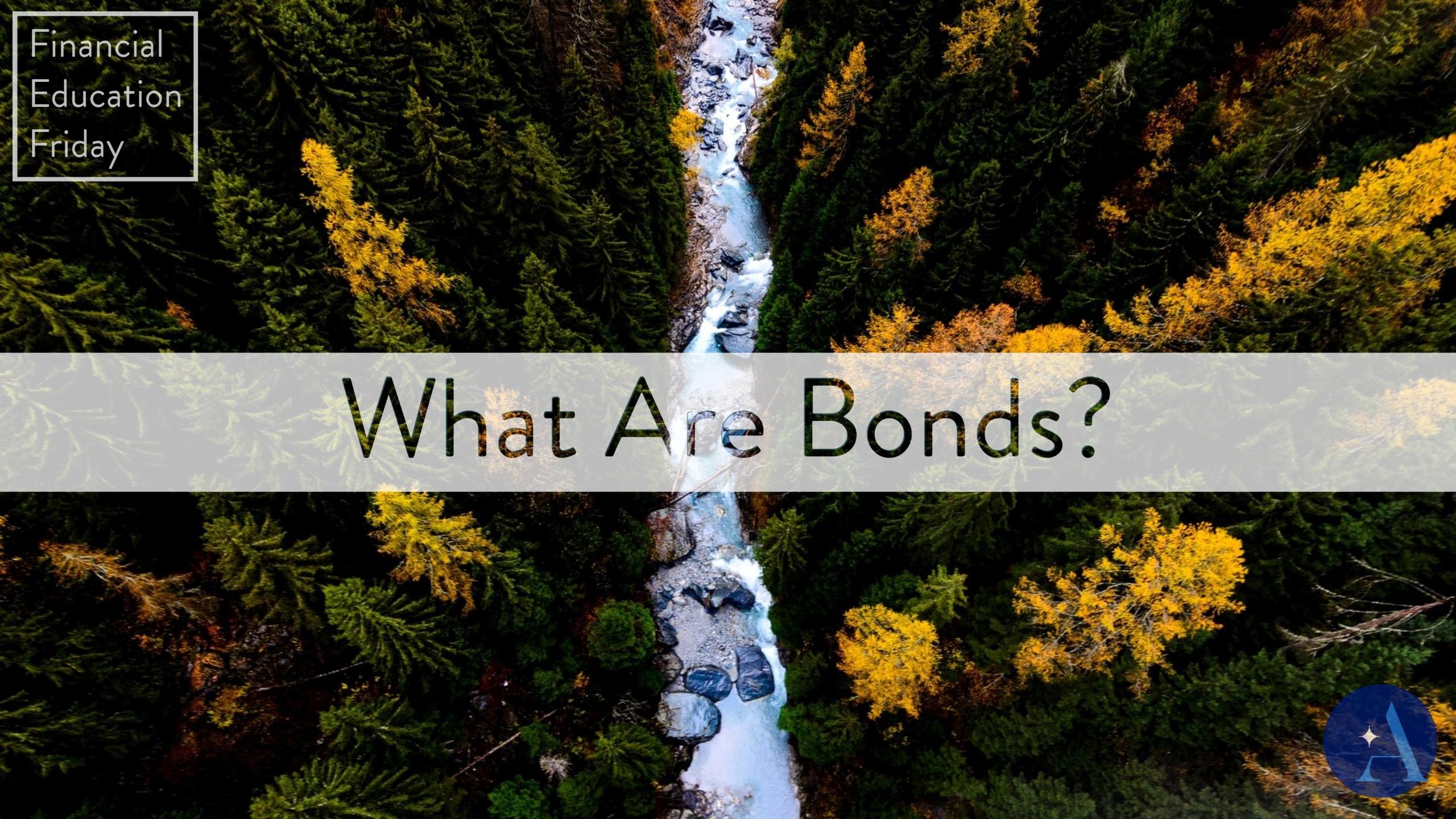 FinEdFriday: What are Bonds? Thumbnail