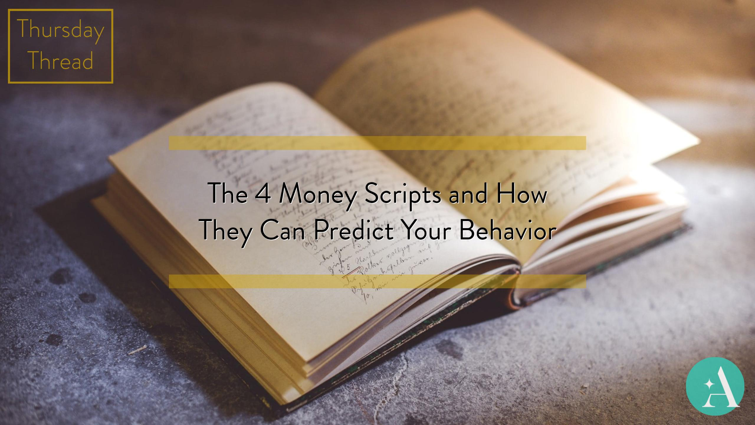 Thursday Thread: The 4 Money Scripts and How They Can Predict Your Behavior Thumbnail