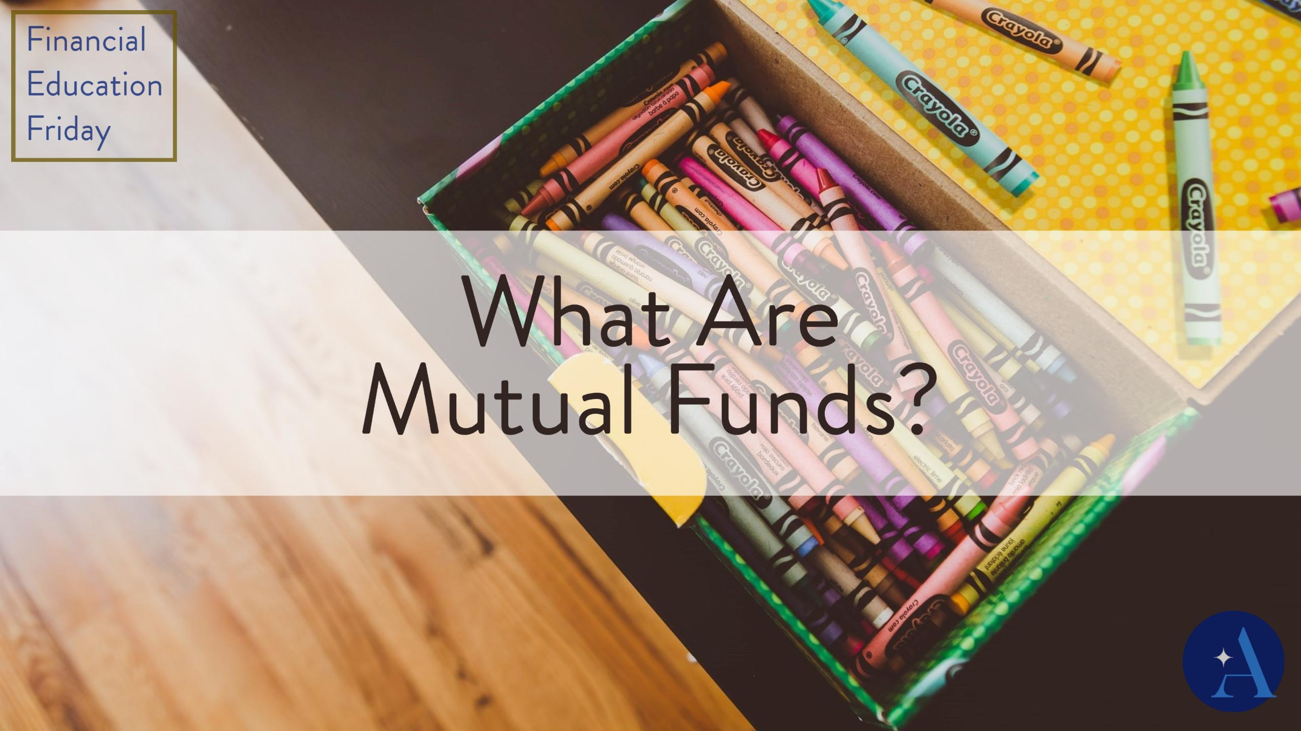 FinEdFriday: What Are Mutual Funds? Thumbnail