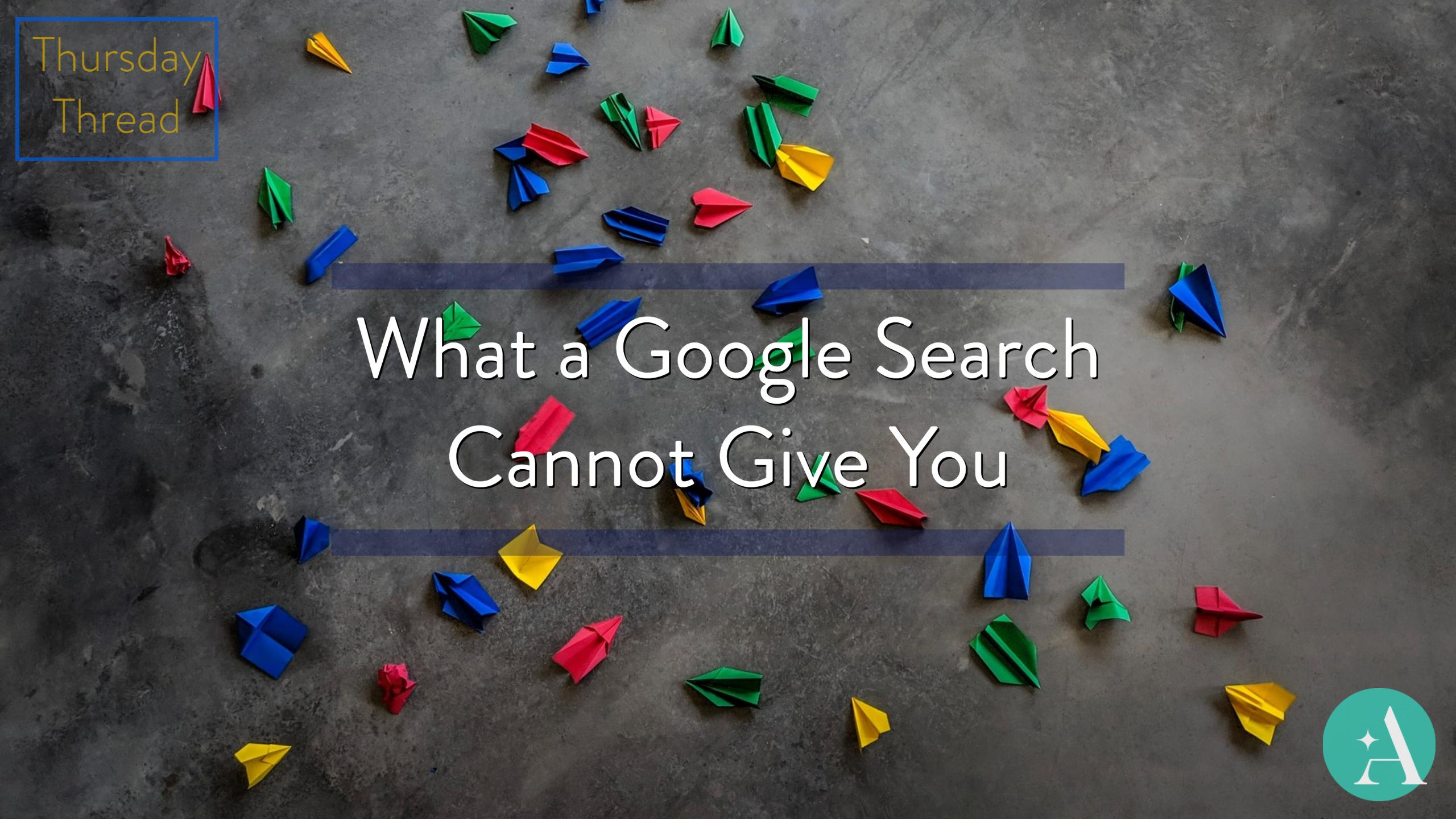 Thursday Thread: What a Google Search Cannot Give You Thumbnail