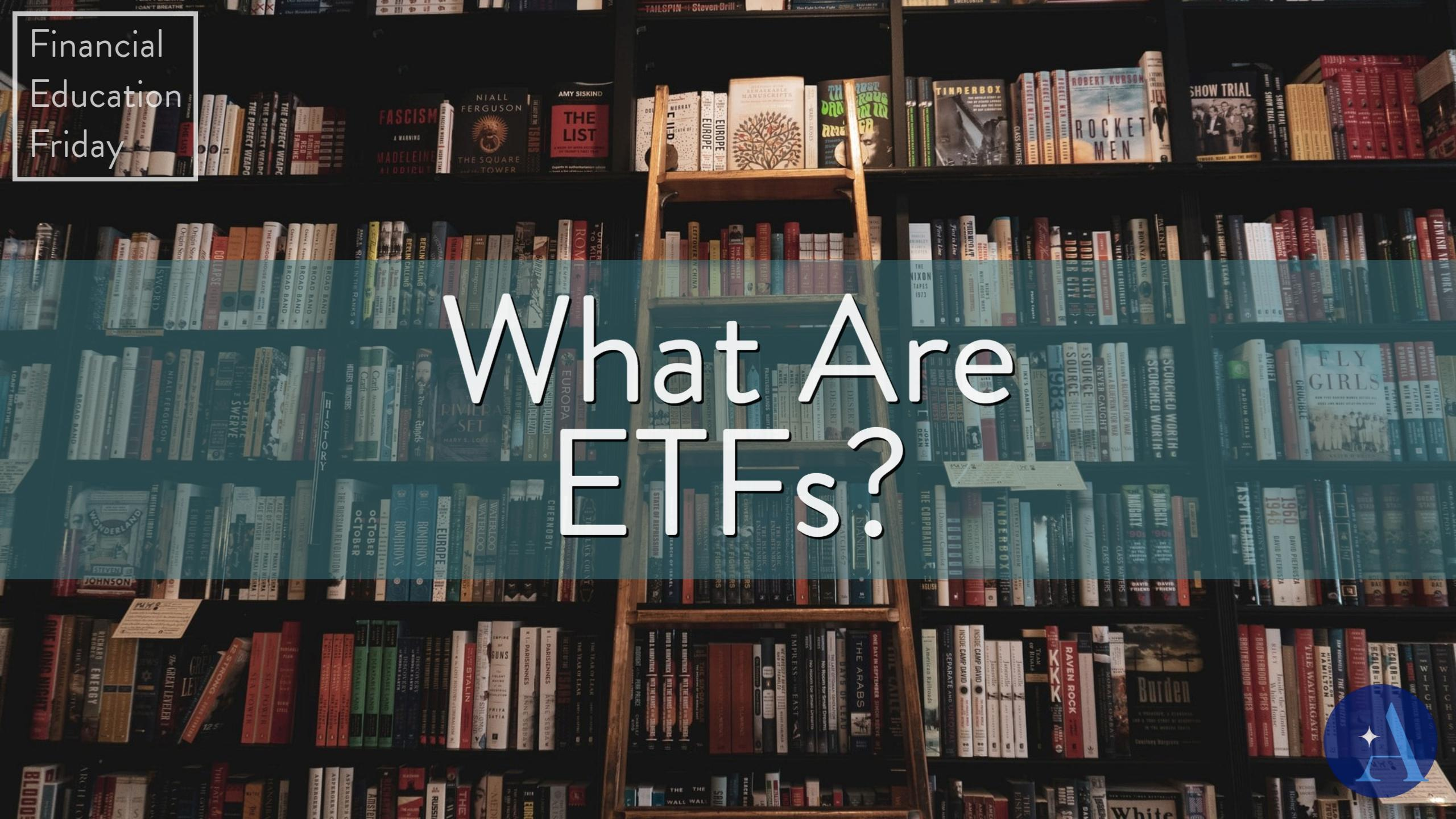 FinEdFriday: What are ETFs? Thumbnail
