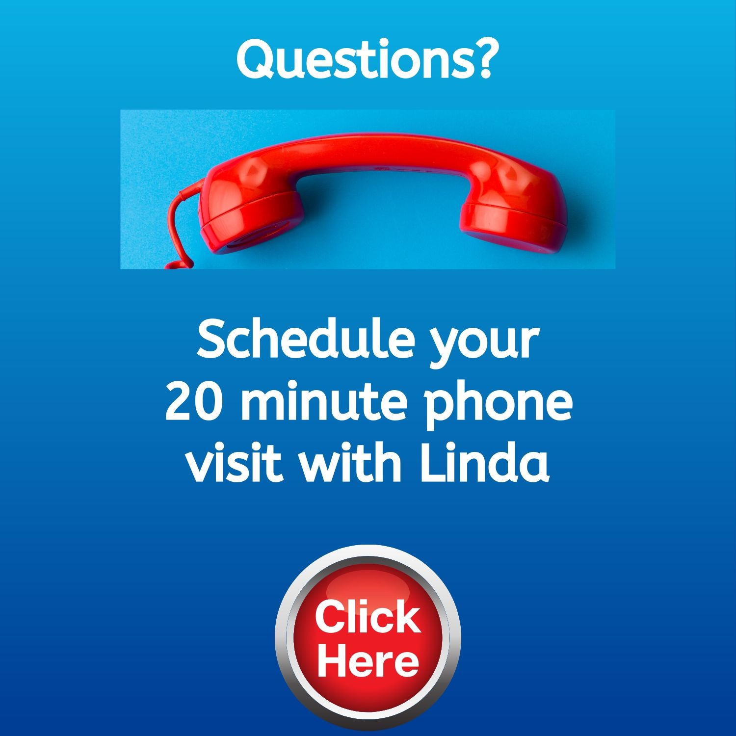 Schedule your 15 minute phone strategy session with Linda Gardner