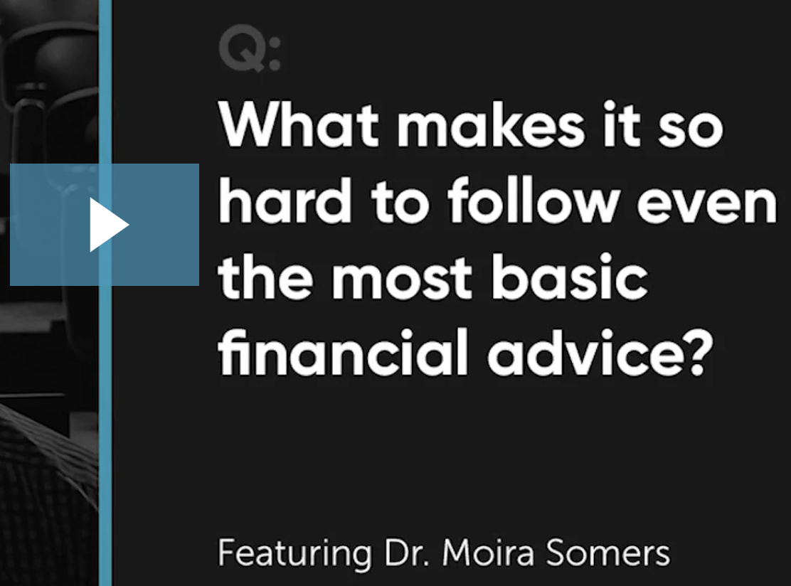 What Makes It So Hard To Follow Even The Most Basic Financial Advice? Thumbnail