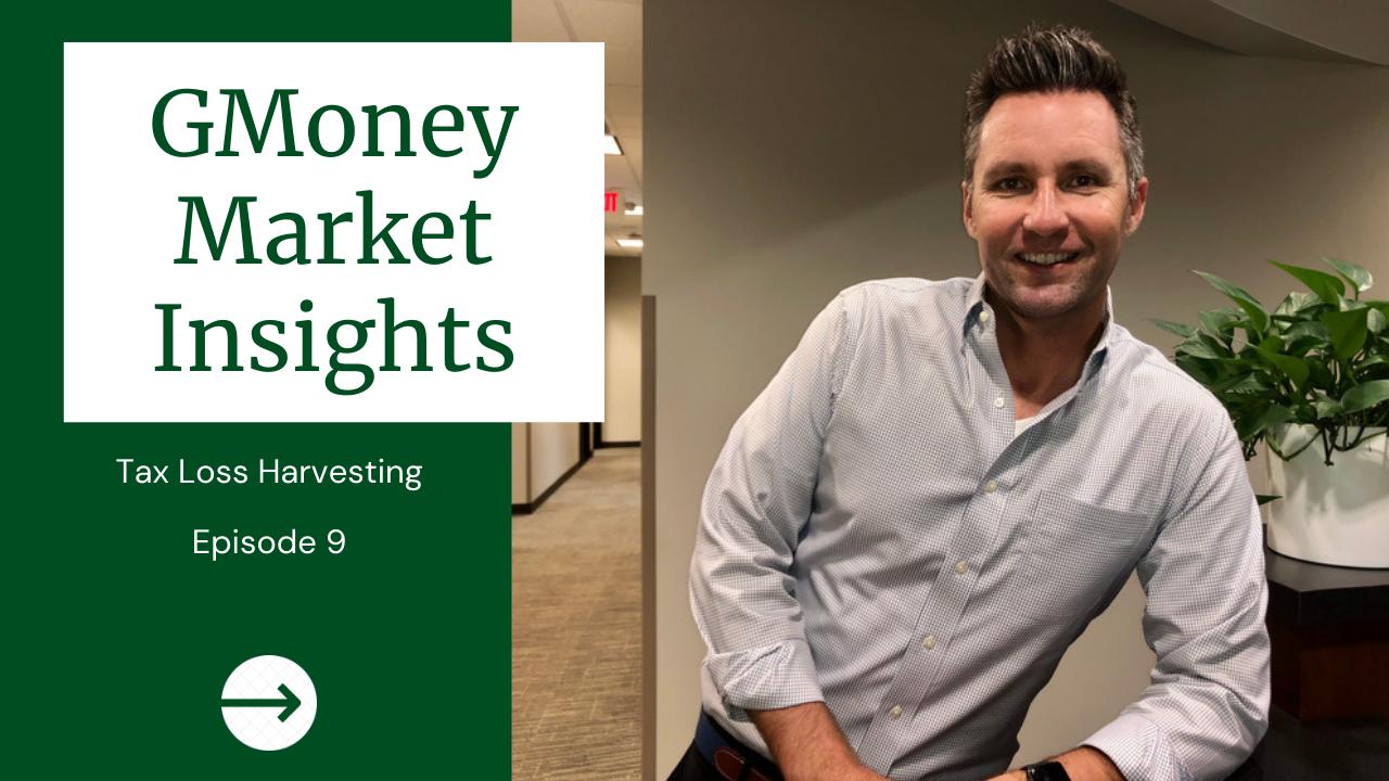 GMoney Market Insights: Tax Loss Harvesting Thumbnail