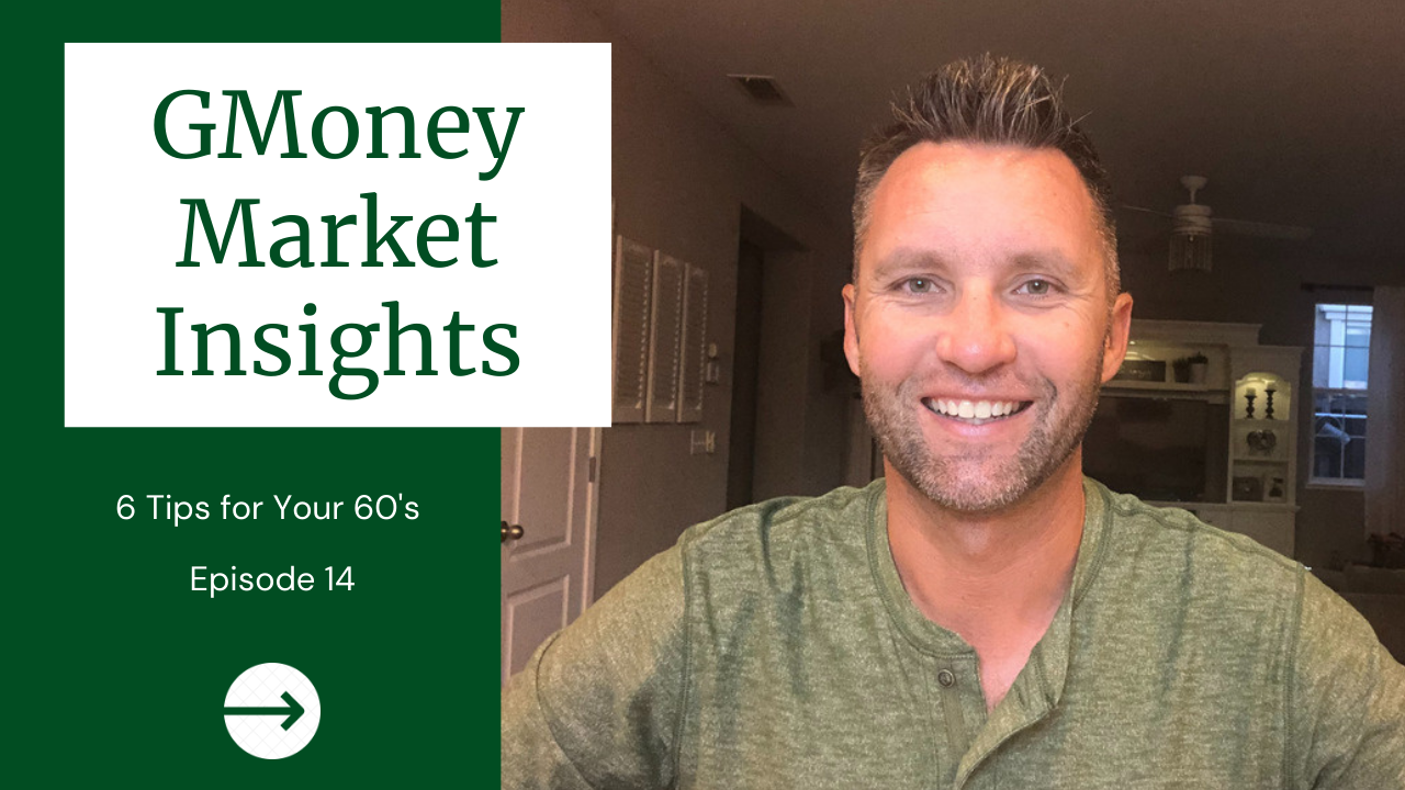 GMoney Market Insights: 6 Tips For Your 60's  Thumbnail