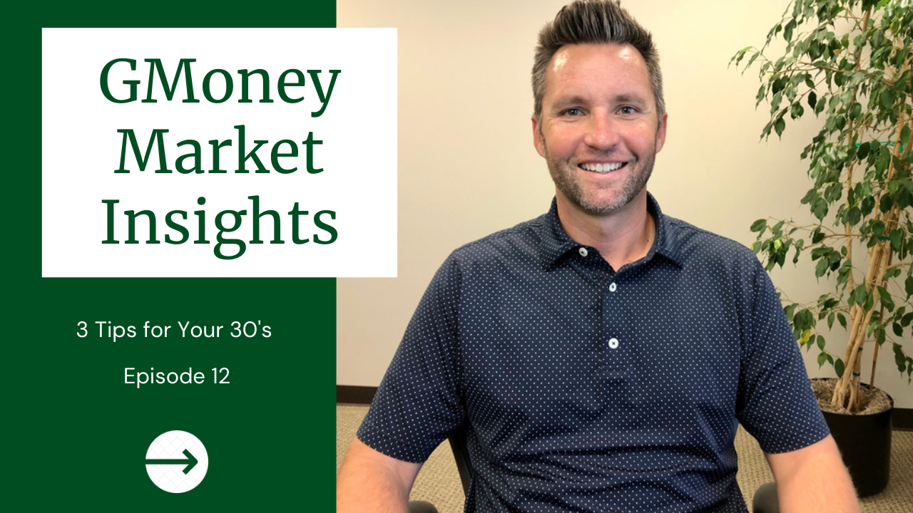 GMoney Market Insights: 3 Tips For Your 30's  Thumbnail