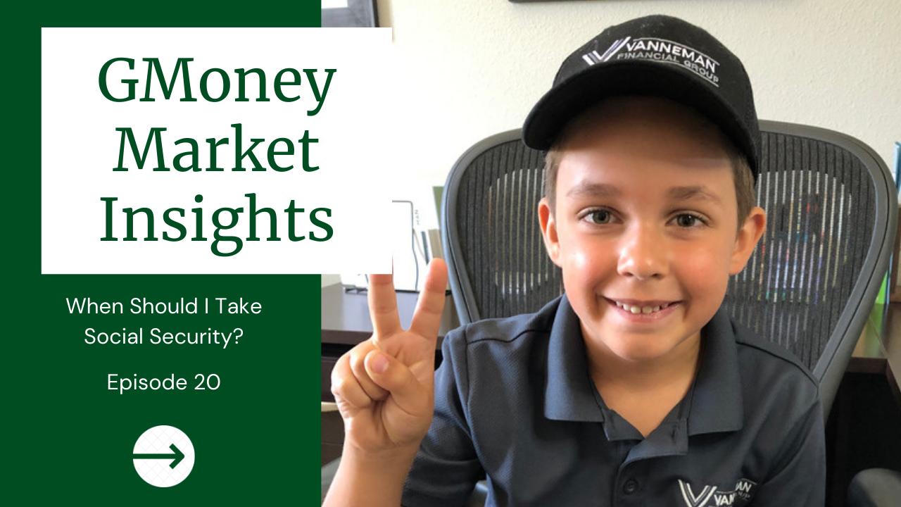 GMoney Market Insights: When Should I Take Social Security?  Thumbnail
