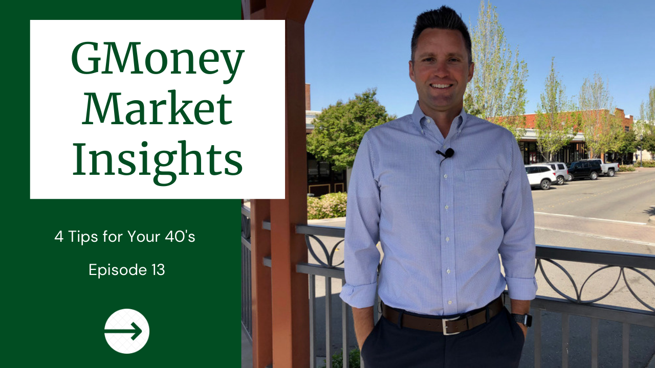 GMoney Market Insights: 4 Tips For Your 40's  Thumbnail