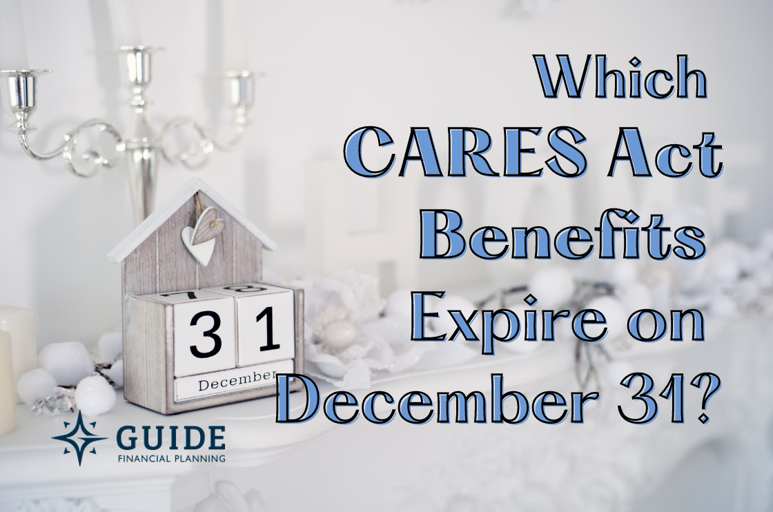 Which CARES Act Benefits Expire On December 31? Thumbnail