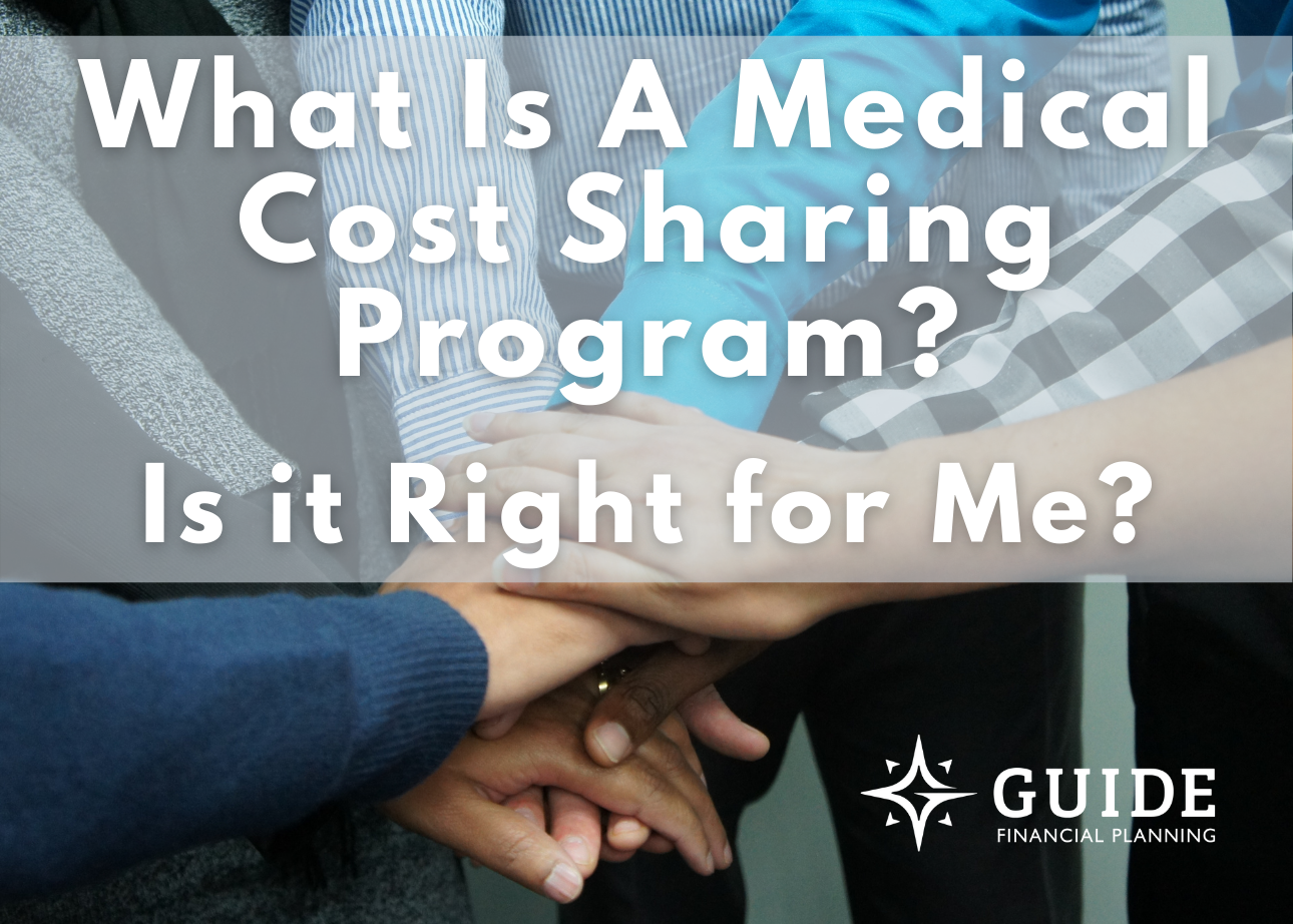 What Is A Medical Cost Sharing Program & Is It Right For Me? Thumbnail