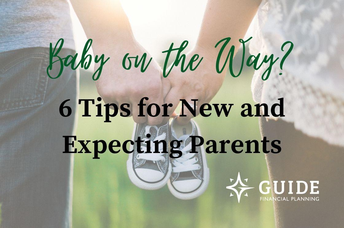 Baby On The Way? 6 Tips For New And Expecting Parents Thumbnail