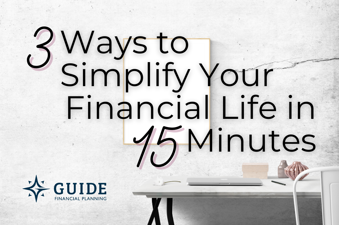 3 Ways to Simplify Your Financial Life in 15 Minutes Thumbnail