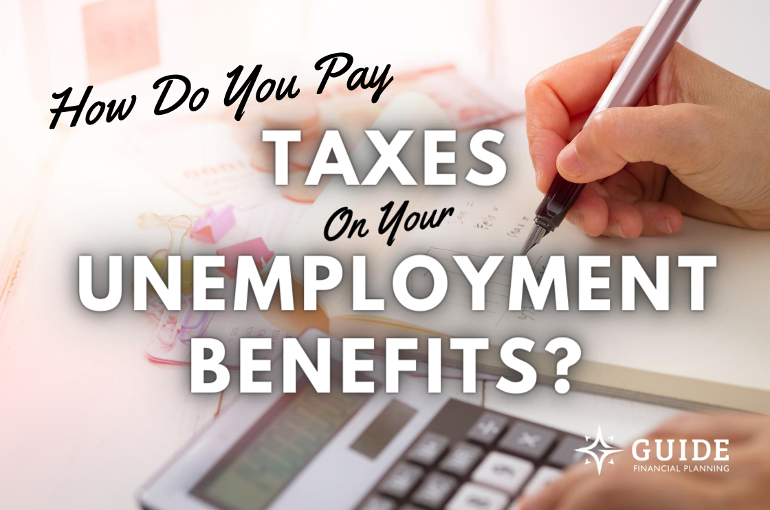 How Do You Pay Taxes On Your COVID-19 Unemployment Benefits? Thumbnail