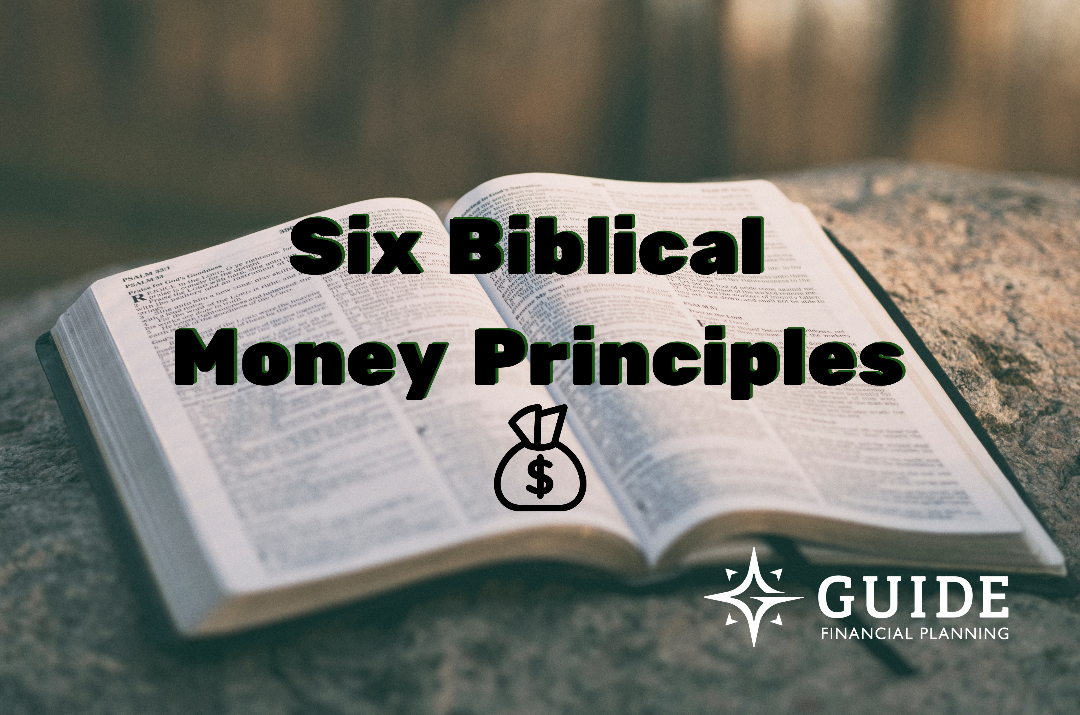 Finding the Right Balance in Your Finances: 6 Biblical Money Principles  Thumbnail