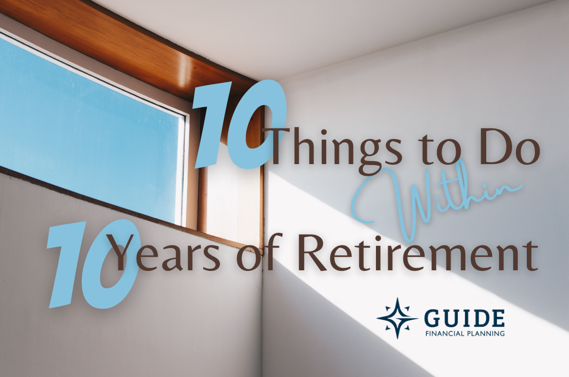 10 Things to Do Within 10 Years of Retirement Thumbnail