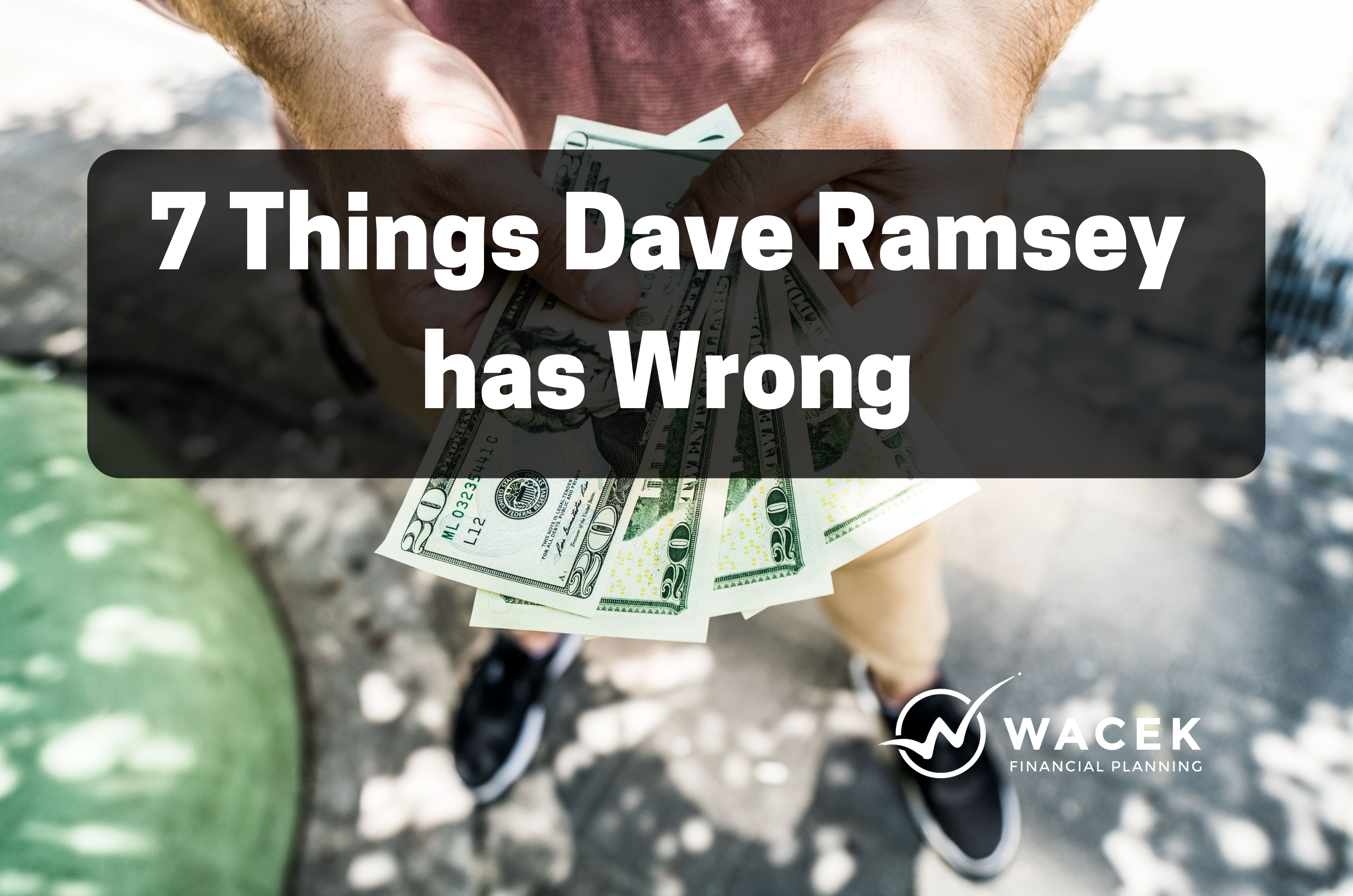 7 Things Dave Ramsey has Wrong Thumbnail