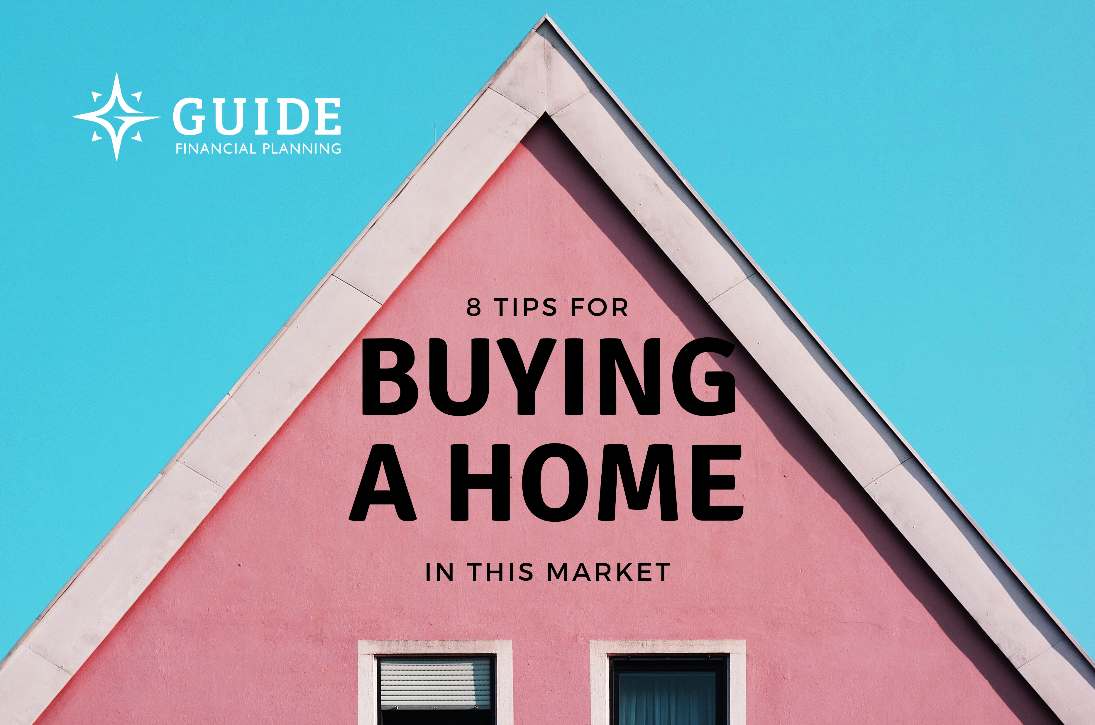 8 Tips for Buying a Home in this Market Thumbnail
