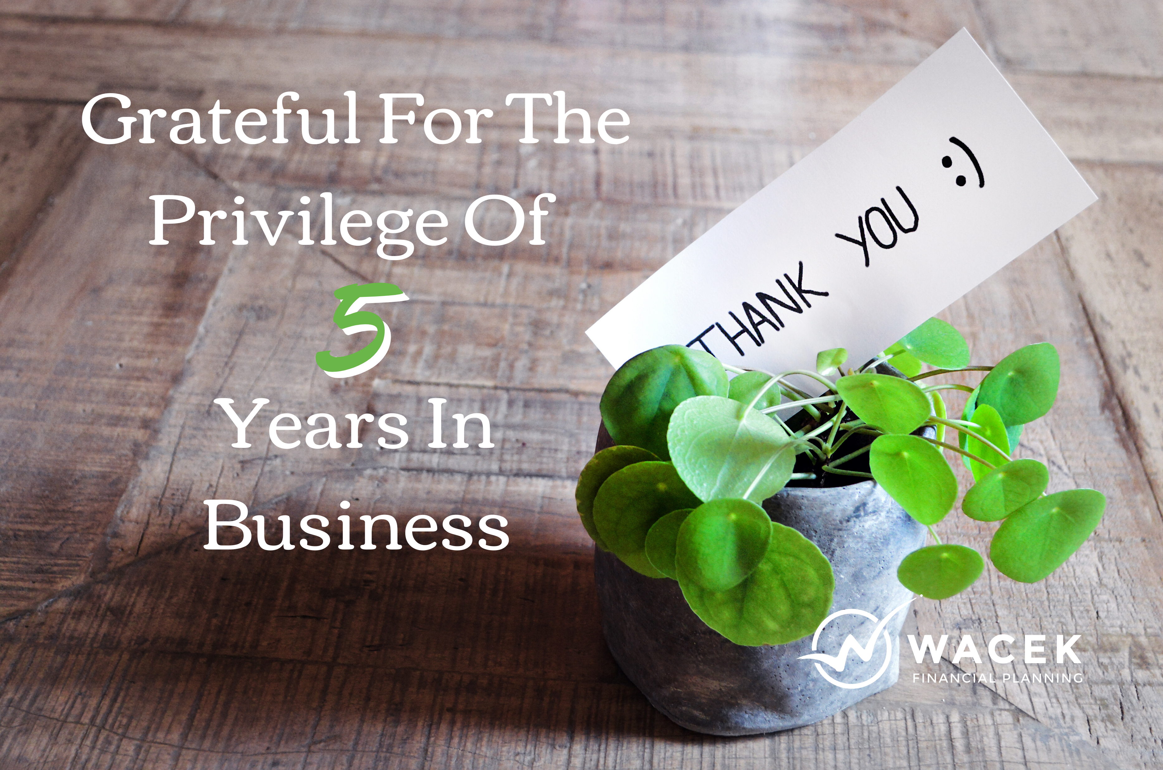 Grateful For The Privilege Of 5 Years In Business Thumbnail