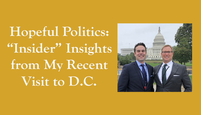 "Hopeful Politics: ""Insider"" Insights from My Recent Visit to D.C. Thumbnail"