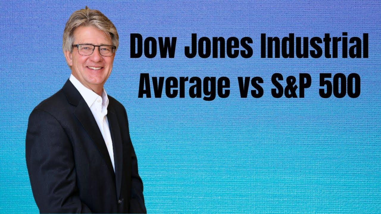 Dow vs. S&P 500 Thumbnail