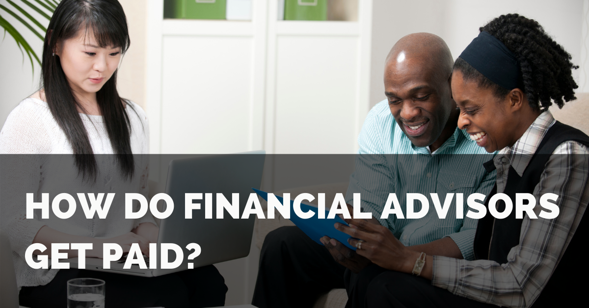 How Do Financial Advisors Get Paid? Thumbnail