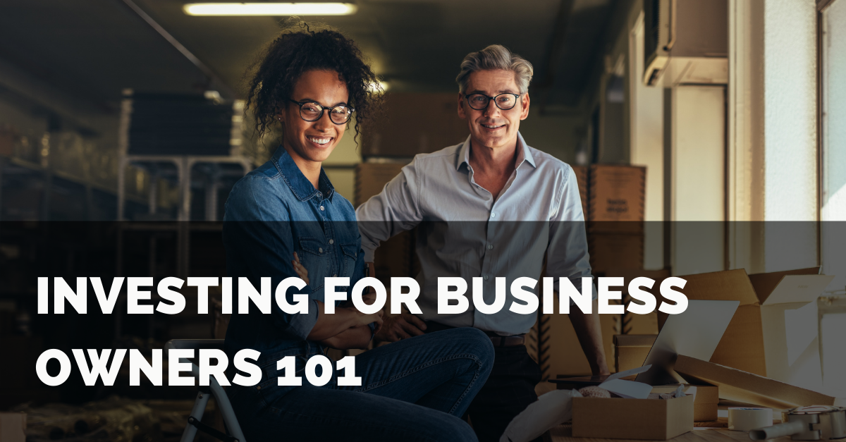 Investing 101 for Business Owners Thumbnail
