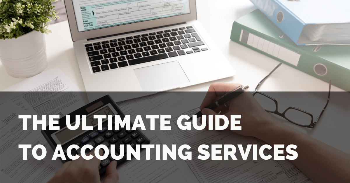 The Ultimate Guide to Accounting Services  Thumbnail