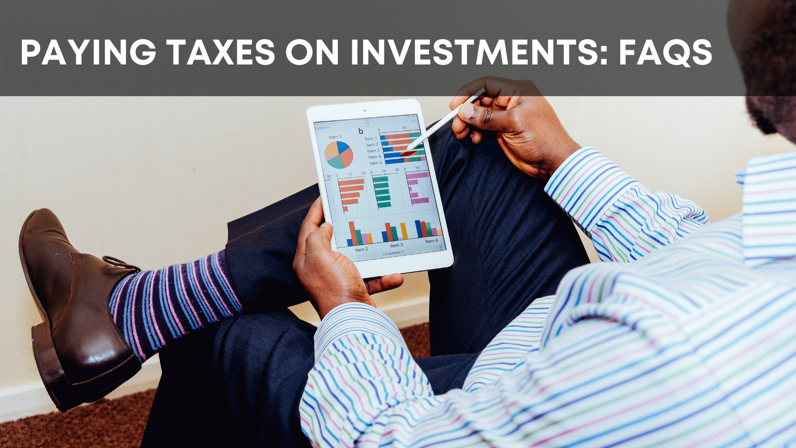 Paying Taxes on Investments: FAQs Thumbnail