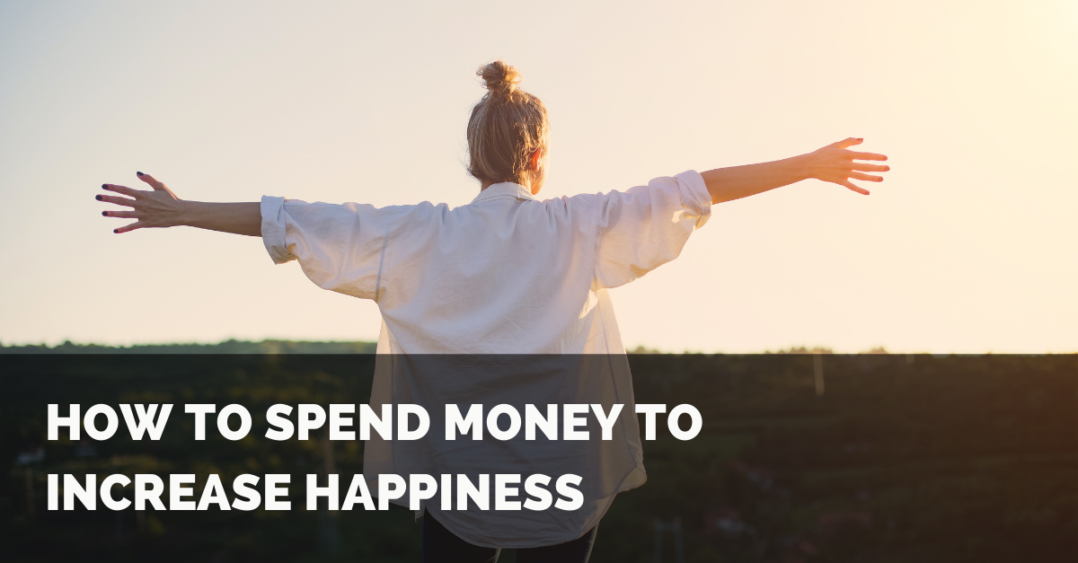 How to Spend Money to Increase Happiness Thumbnail