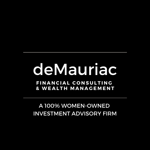 A 100% Women-owned investment advisory firm. New Orleans, LA deMauriac Financial Consulting & Wealth Management
