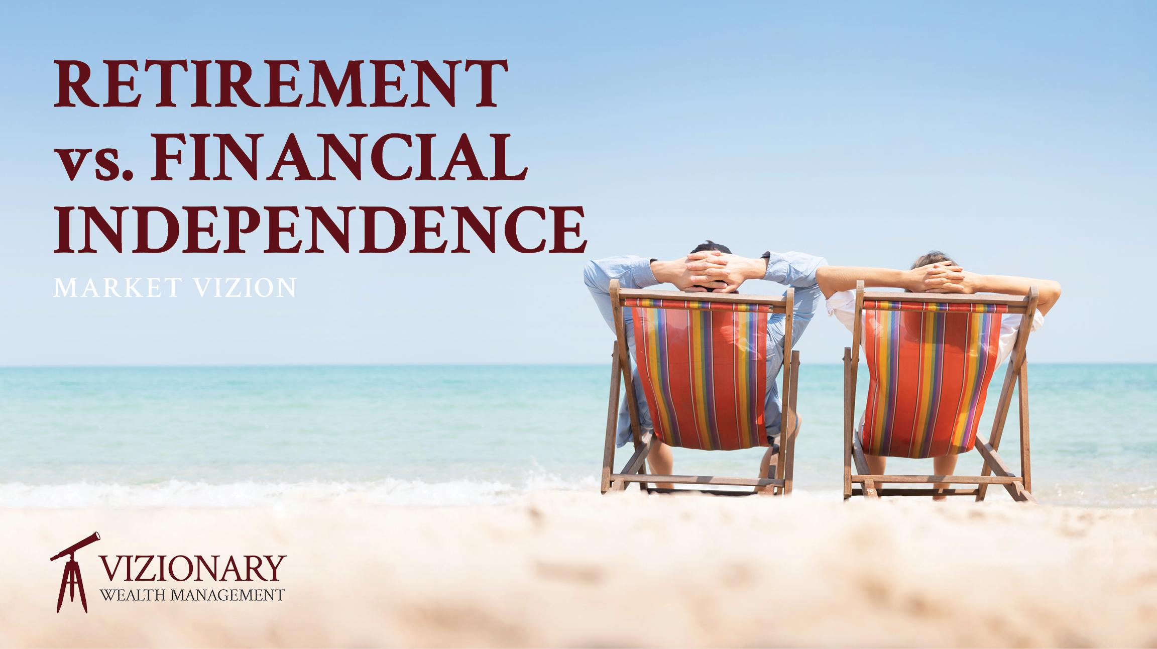 Retirement Vs. Financial Independence: What's the Difference? Thumbnail