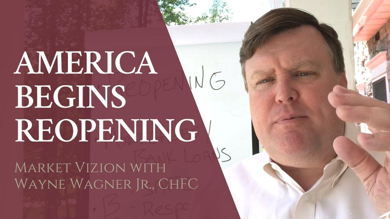 Market Vizion: Re-Opening, Mortgages, and Personal Responsibility Thumbnail