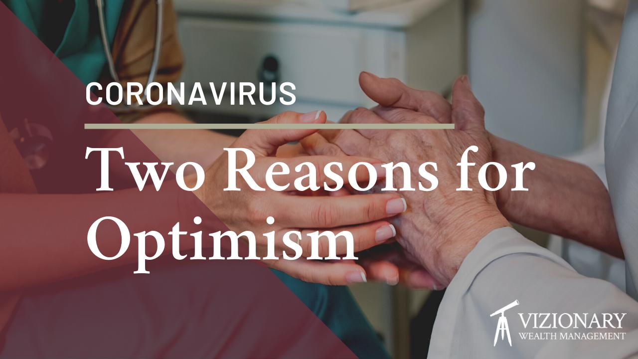 Two Reasons for Optimism During Coronavirus Thumbnail