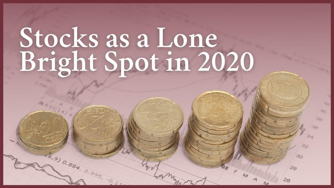 Stocks Were a Lone Bright Spot in 2020 Thumbnail