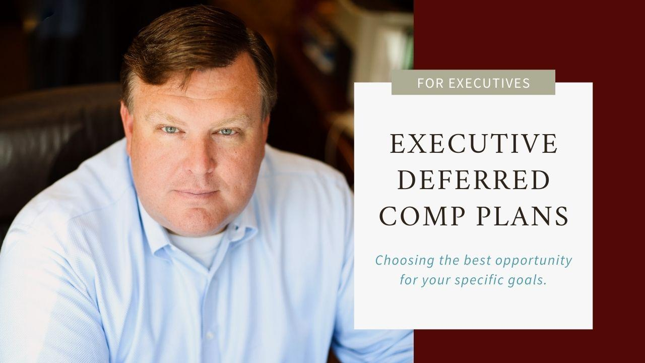 Choosing Your Executive Deferred Compensation Plans Thumbnail