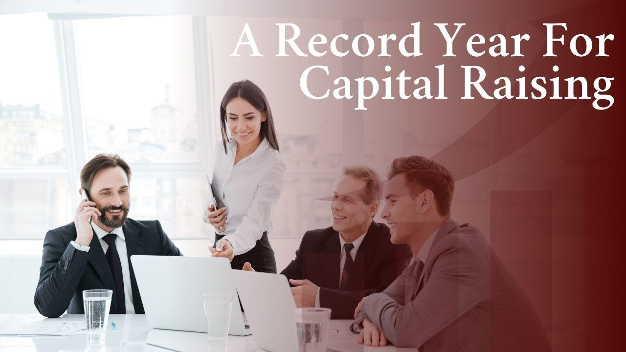 A Record Year for Capital Raising in Corporate America Thumbnail
