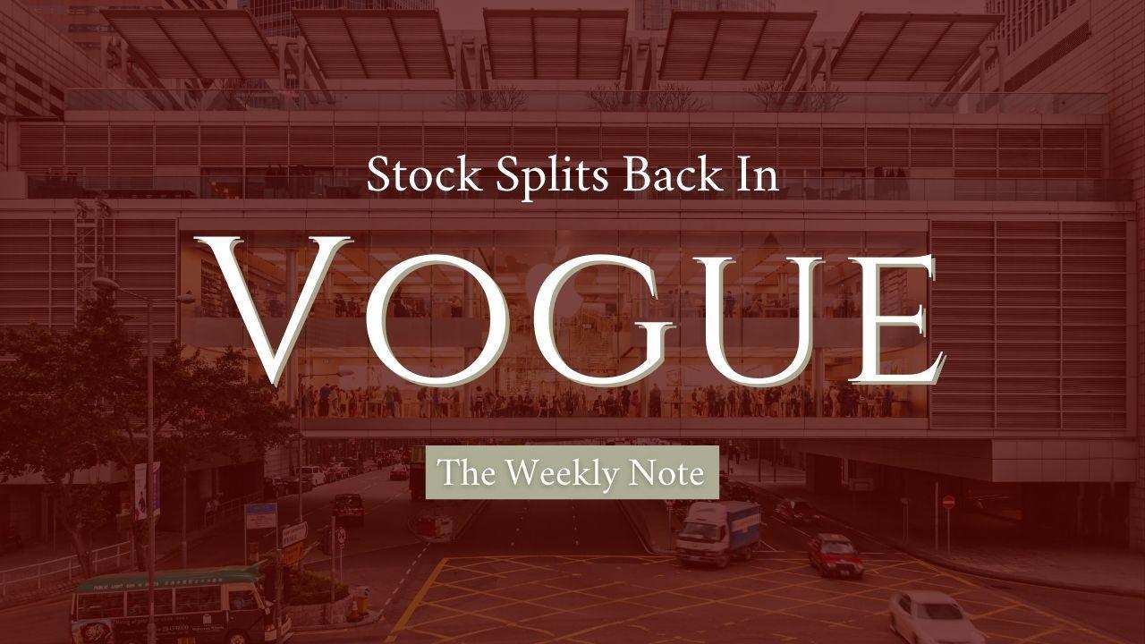 Stock Splits Back in Vogue Thumbnail
