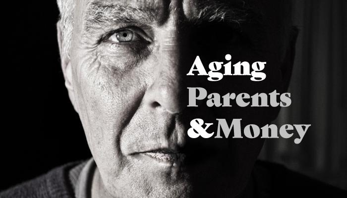 Aging Parents and Money Thumbnail