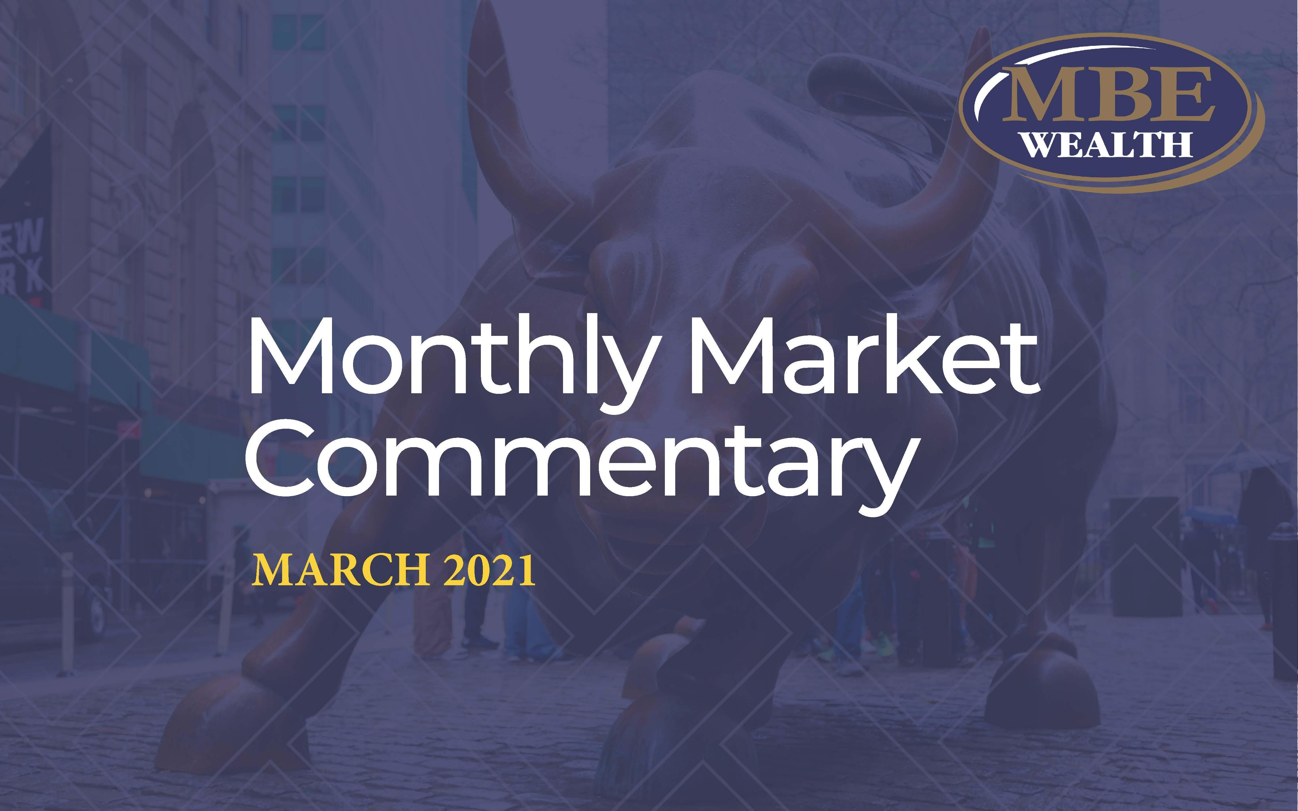 March 2021 MBE Wealth Market Commentary Thumbnail