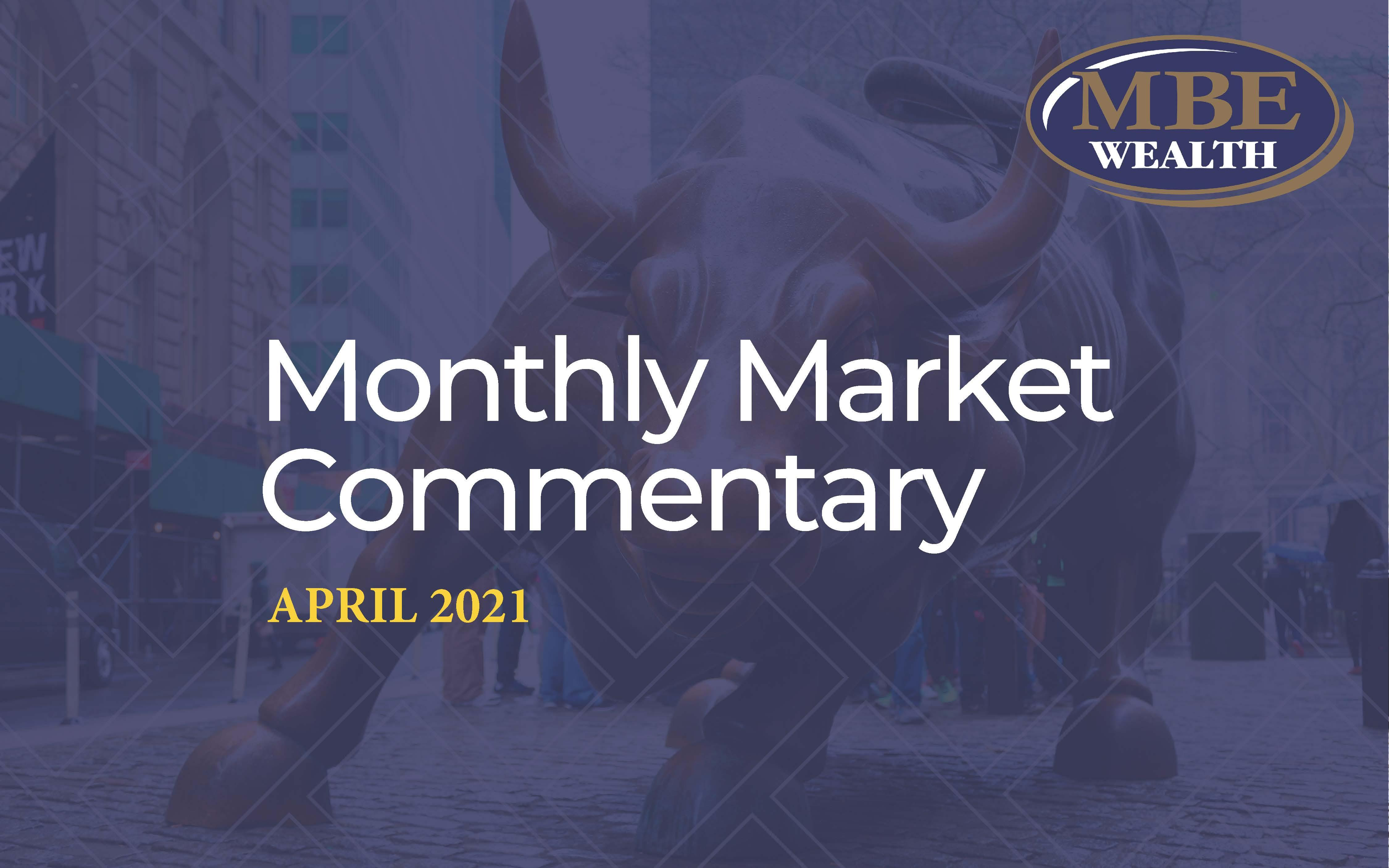 April 2021 MBE Wealth Market Commentary Thumbnail