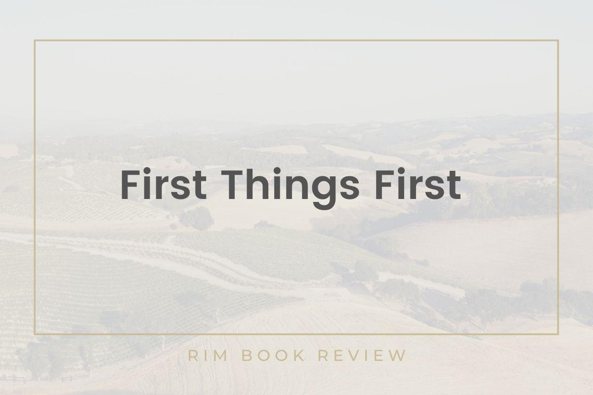 First Things First Book Review Thumbnail