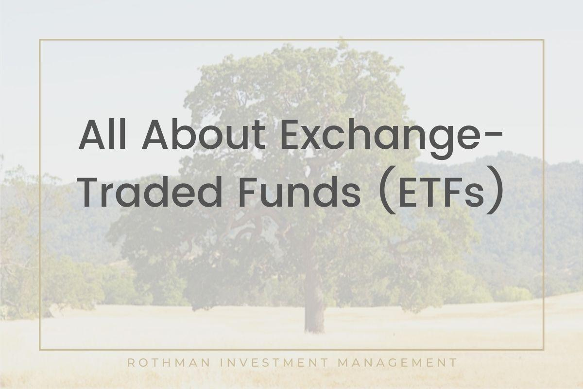 All About Exchange-Traded Funds (ETFs) Thumbnail