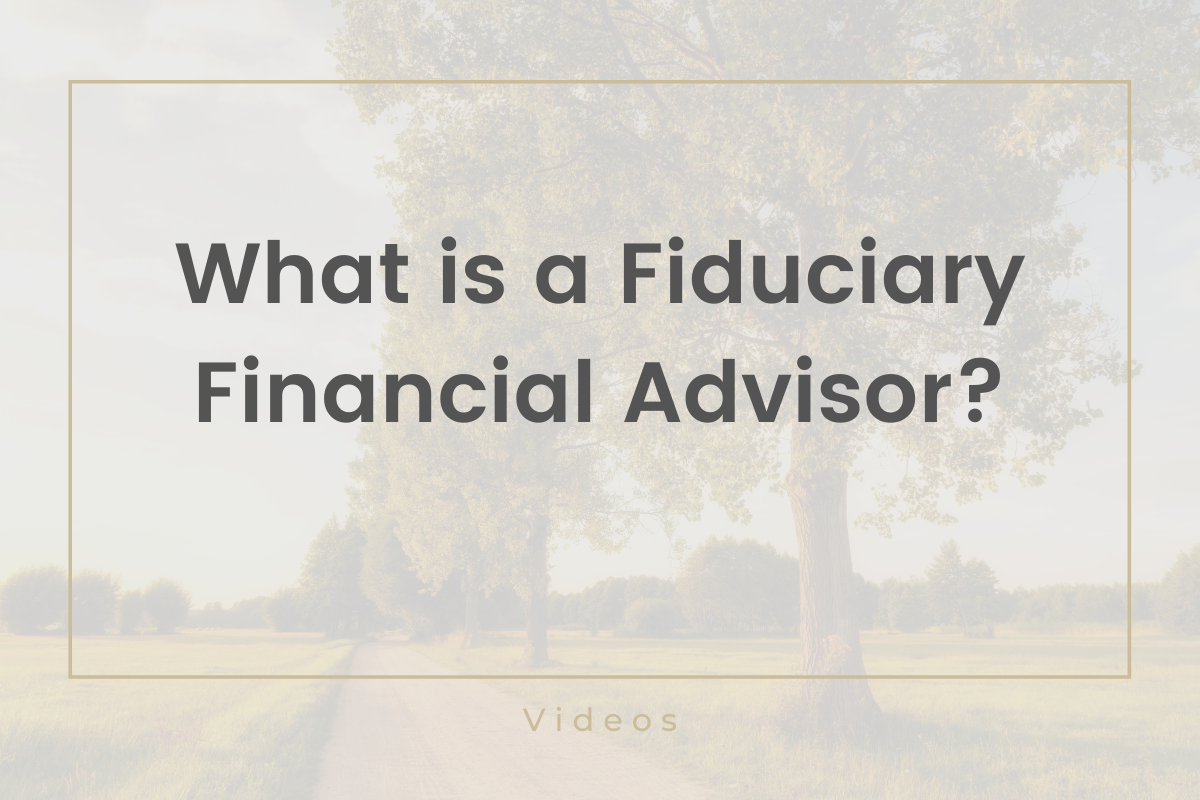 What is a Fiduciary Financial Advisor? Thumbnail
