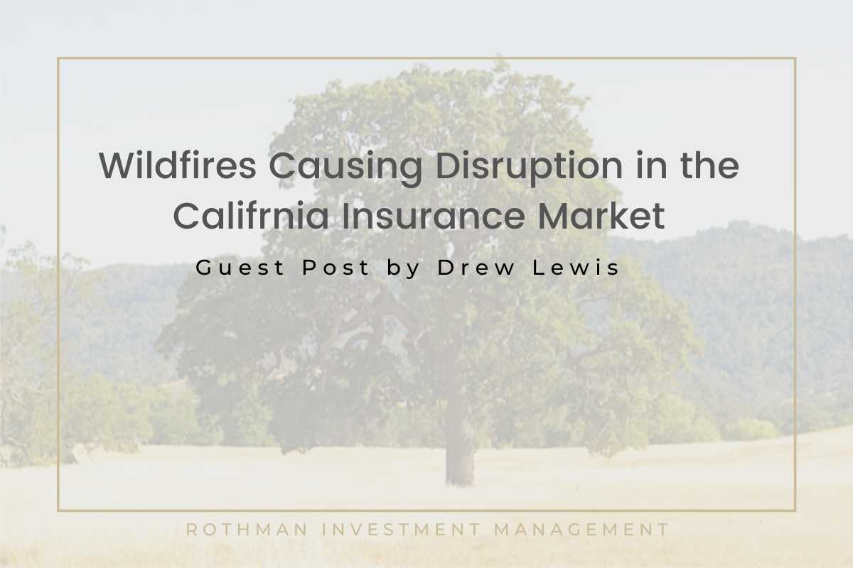Wildfires Causing Disruption in California Insurance Markets Thumbnail