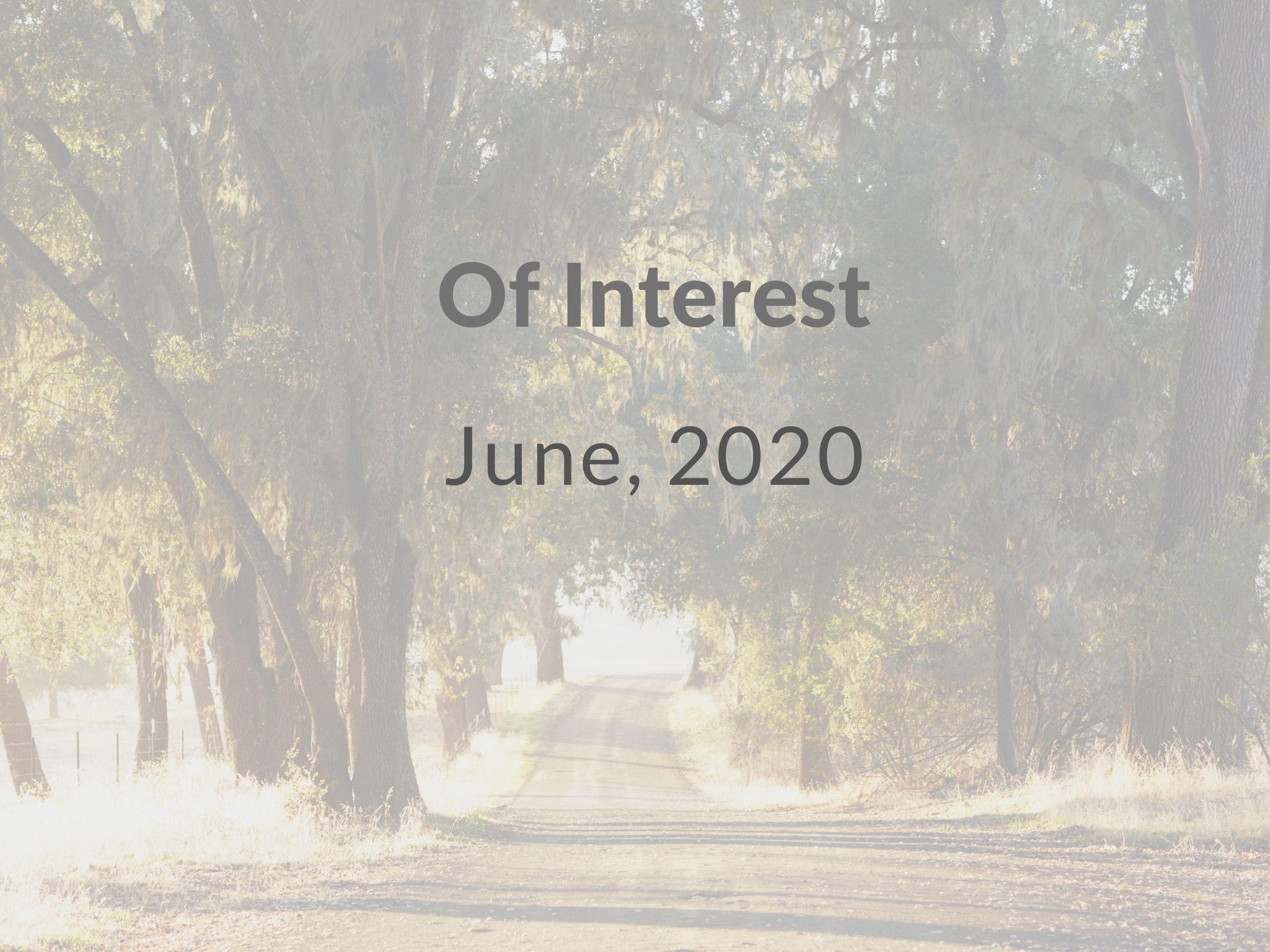 Of Interest, June 2020 Thumbnail