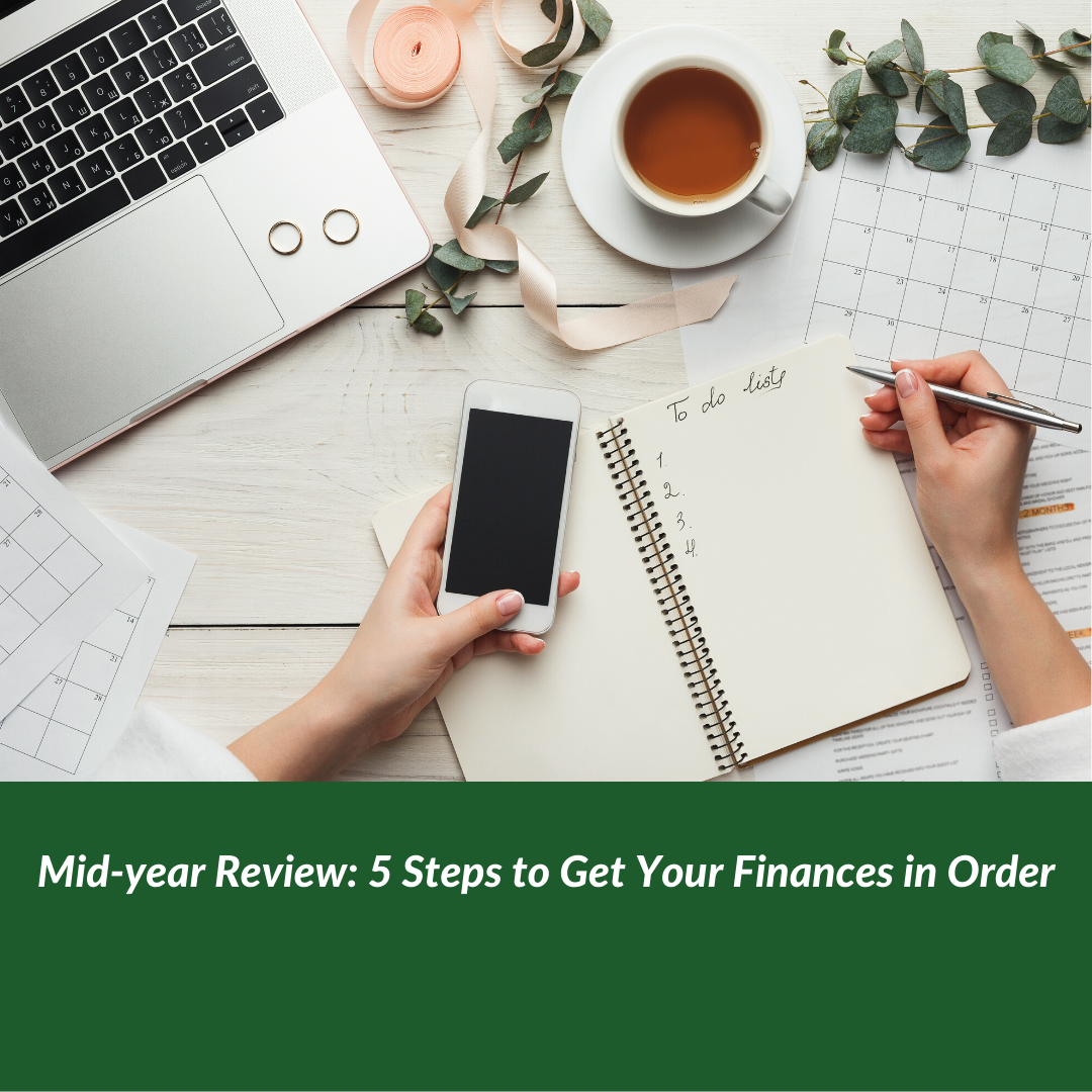Mid-year Review: 5 Steps to Get Your Finances in Order Thumbnail