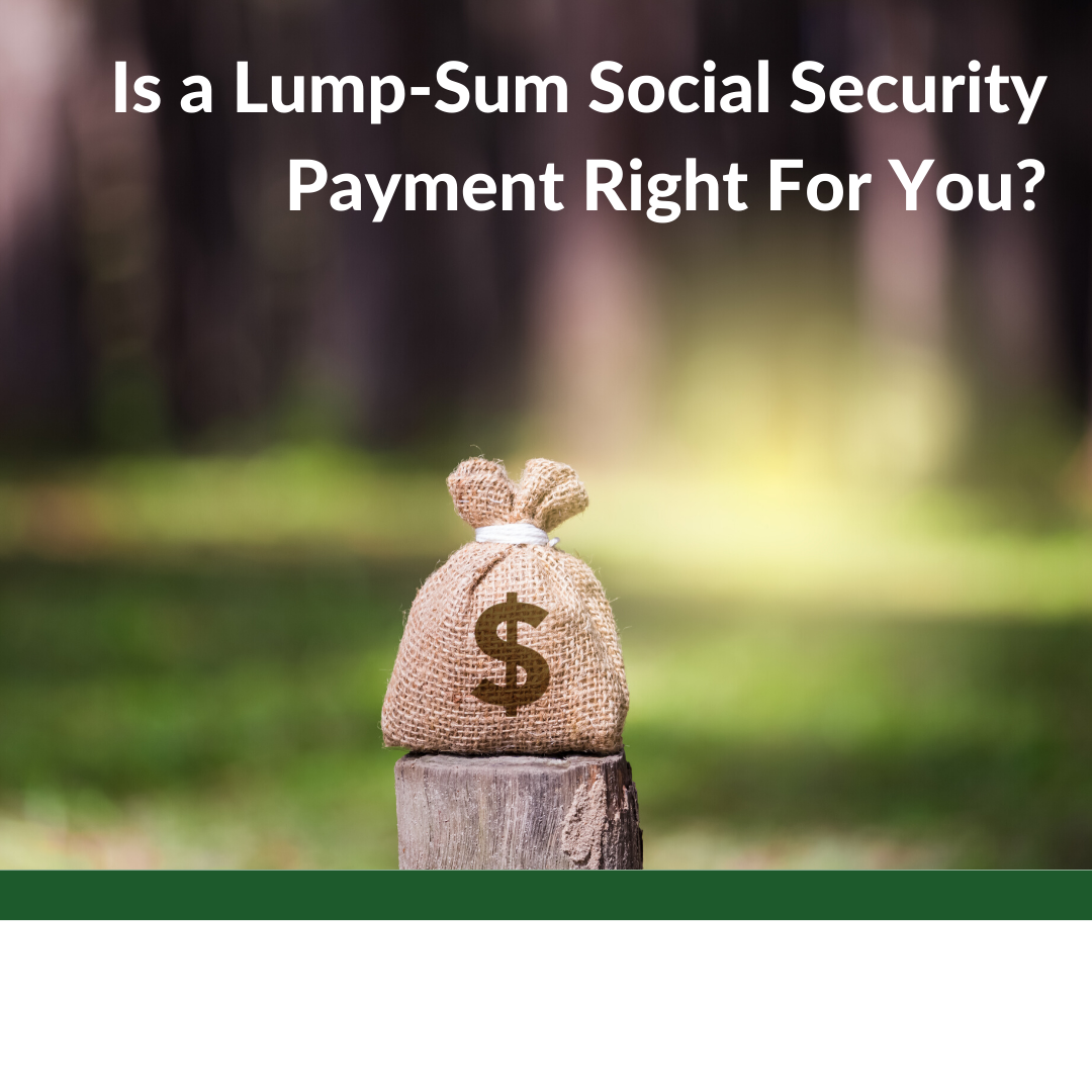 Is a Lump-Sum Social Security Payment Right For You? Thumbnail