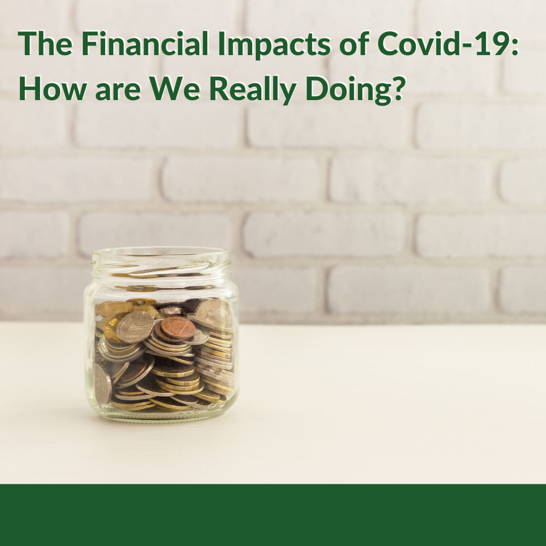 The Financial Impacts of Covid-19: How are We Really Doing? Thumbnail