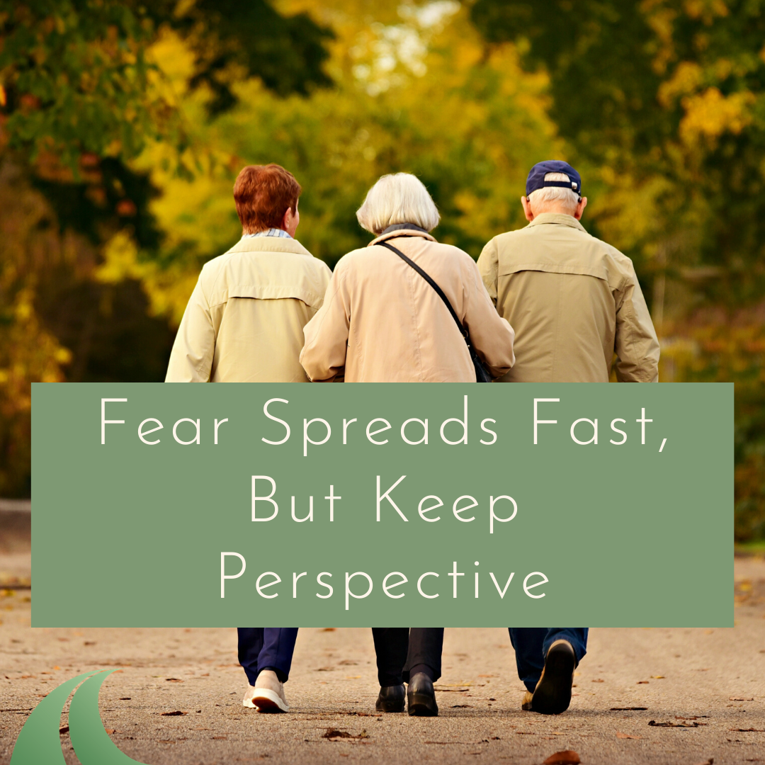 Fear Spreads Fast, But Keep Perspective  Thumbnail